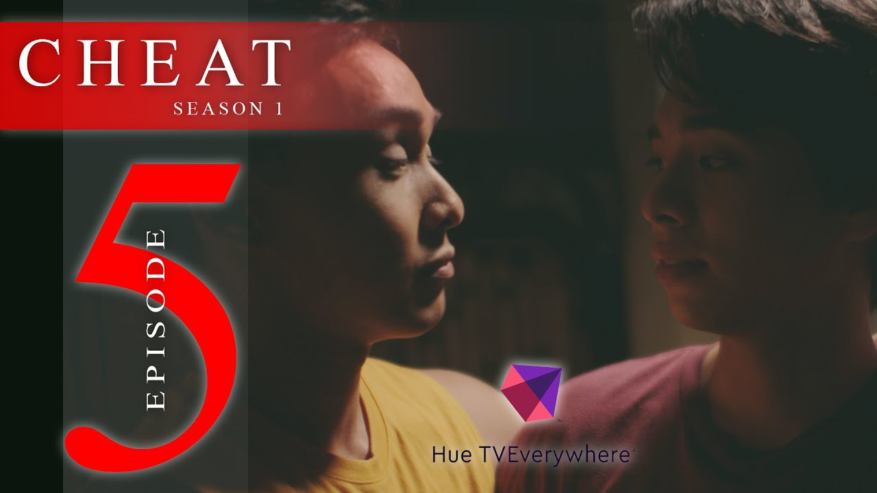 Download CHEAT THE SERIES EPISODE 5: LIES AND BETRAYAL [INTL SUB]