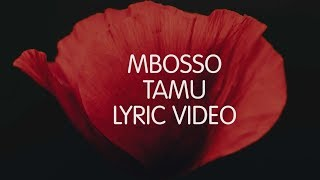 Mbosso - Tamu (Lyric Video) SKIZA 8544941 to 811