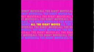 Mona Lisa- All The Right Moves (OFFICIAL RELEASE)