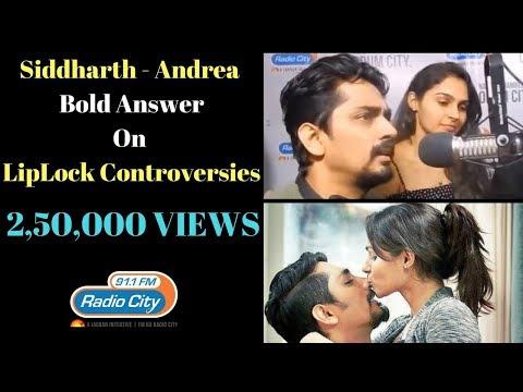 Siddharth & Andrea - Bold Answer on Lip-lock Controversy | Aval Exclusive