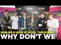 Why Don't We talks School Memories and Their New Album!