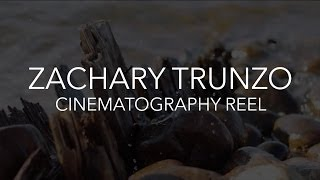 Zachary Trunzo 2014 - Cinematography Reel