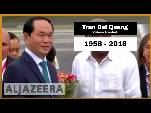 🇻🇳 Vietnam President Tran Dai Quang dies | Al Jazeera English
