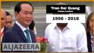 🇻🇳 Vietnam President Tran Dai Quang dies   Al Jazeera English thumbnail