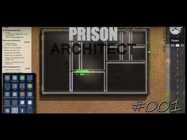 Let's Play Prison Architect | Bau der Gefängnis-Verwaltung | Folge #001