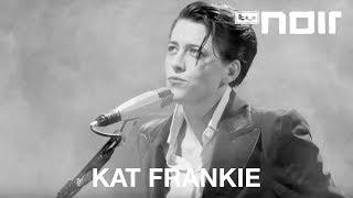 Kat Frankie - Too Young (live bei TV Noir)