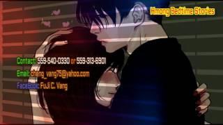 2 Vuag Hlub Tsis Tau Yuav (Sad Love Story)