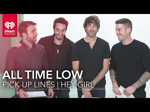All Time Low's Favorite Pick-up Lines | Hey Girl