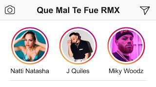 "Natti Natasha - Que Mal Te Fue ""Remix"" ft. J Quiles, Miky Woodz [Official Video]"