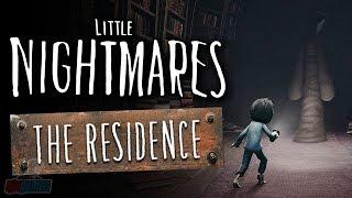 Little Nightmares DLC The Residence | PC Gameplay Walkthrough | Horror Game Let