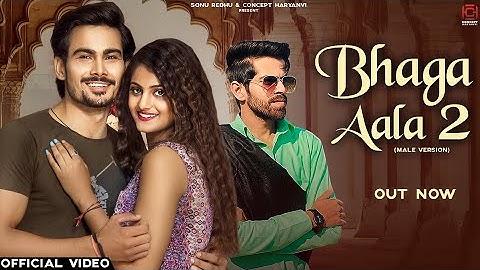 Bhaga Aala 2   Masoom Sharma   Priya Soni   Amit Om Malik   New Haryanvi Songs Haryanavi 2021