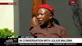 In conversation with EFF leader Julius Malema