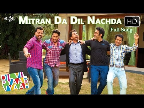 Mitran Da Dil Nachda - Dil Vil Pyaar Vyaar | Gurdas Maan, Jassi Gill | New Punjabi Songs 2014