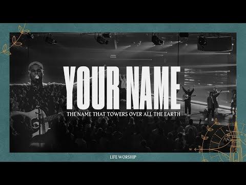 Your Name | Live | LIFE Worship