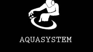 DJ Aquasystem - Bass Control - # Trance - House