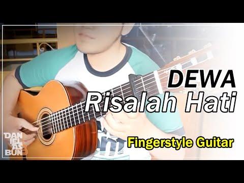 Dewa - Risalah Hati | Classical Fingerstyle Guitar Cover
