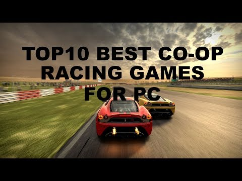 Top10 Best Co Op Racing Games For PC