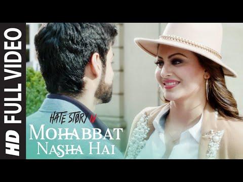 Full Video: Mohabbat Nasha Hai Song | Hate Story IV |  Neha Kakkar | Tony Kakkar | Karan Wahi