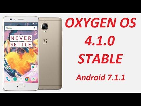 {Oneplus 3/3T} OXYGEN OS 4.1.0 Nougat 7.1.1 (Stable) Installation/Changelogs