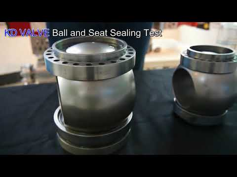 KD VALVE   Ball and Seat Sealing Test