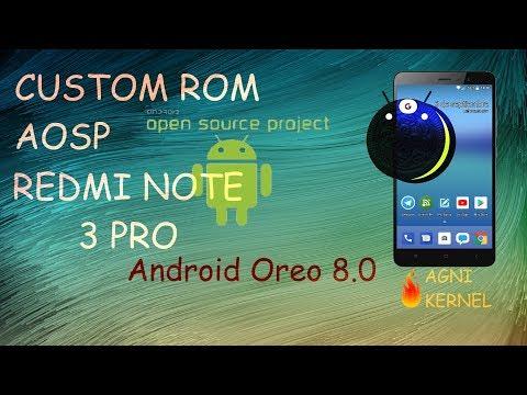 Tutorial Review ROM AOSP Android 8 Oreo Redmi Note 3 Pro (Kenzo/Kate