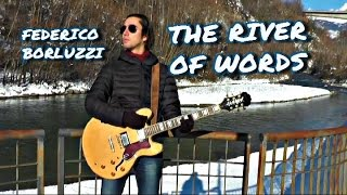 The River Of Words - Federico Borluzzi [OFFICIAL VIDEO]