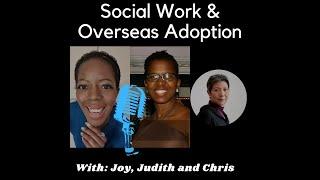 Social Work and Overseas Adoption
