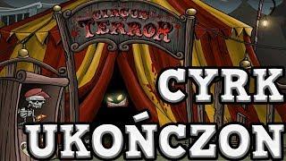 MROCZNY CYRK GROZY UKOŃCZONY!  - SHAKES AND FIDGET #154