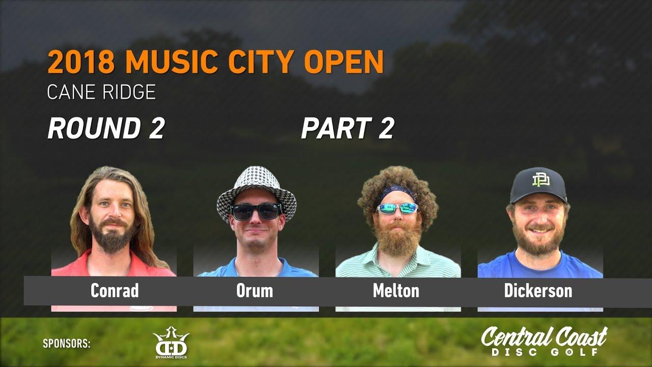 2018-music-city-open-round-2-part-2-conrad-orum-melton-dickerson