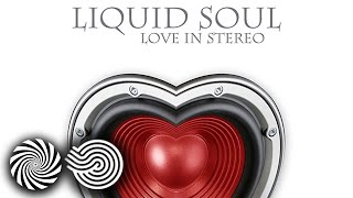 Liquid Soul - Love In Stereo