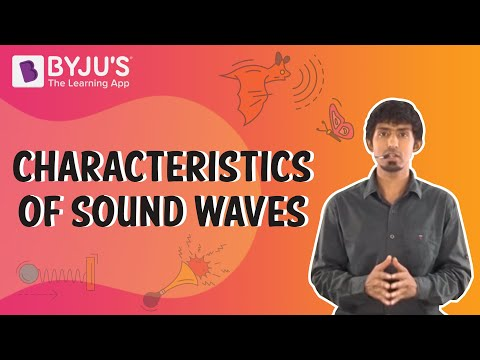 Characteristics of Sound Waves