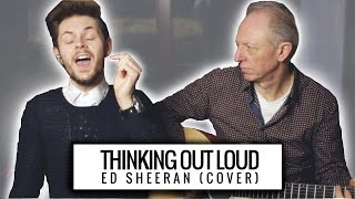 Ed Sheeran - Thinking Out Loud (Live Acoustic Cover)