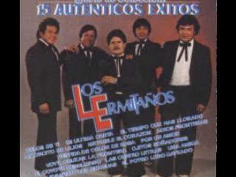 Los Ermitanos - celos de ti