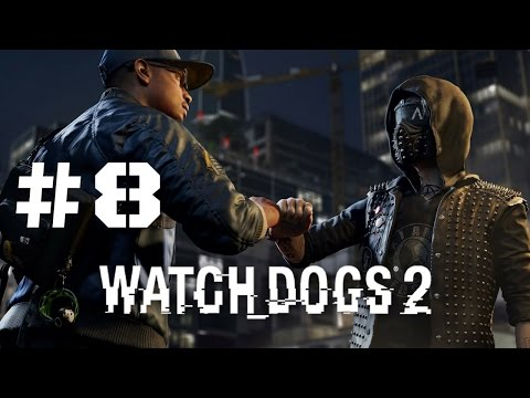 WATCH DOGS 2 Walkthrough Gameplay Part 8 - Protest (Xbox One)