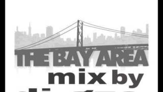 The Bay Area Mix By DJ GZS
