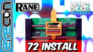 Rane 72 Install - Infinity Faders - Eyecon