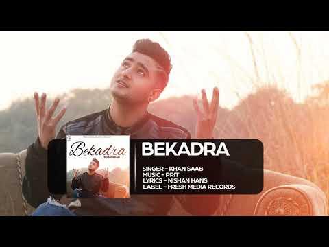 Bekadra Khan saab | New Punjabi Song | Full HD