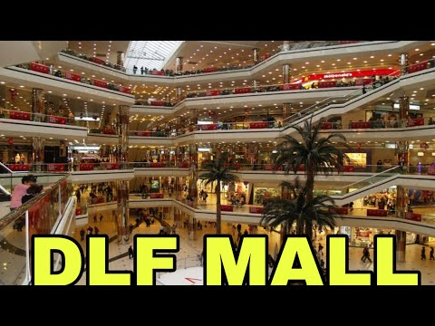 DLF MALL OF INDIA NOIDA | SECTOR 18 NOIDA