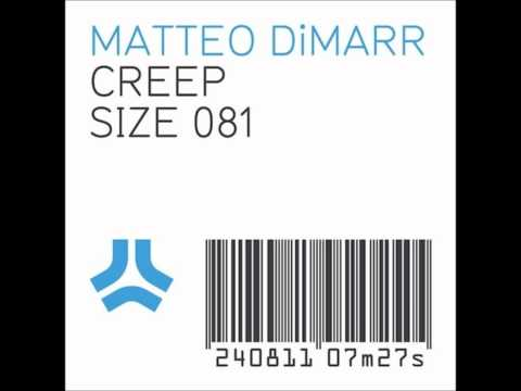 Matteo Dimarr - Creep (Original Mix)