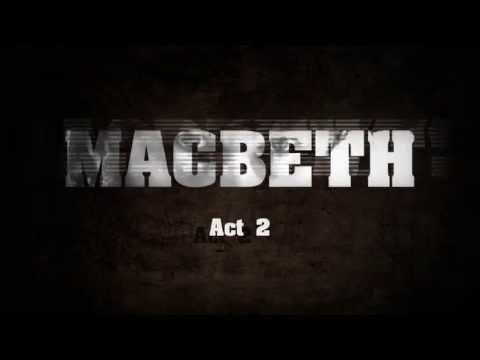 Macbeth - Act 2 | Shakespeare | Digital Theatre+