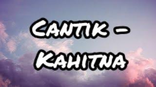 Download Mp3 Cantik - Kahitna   Lirik