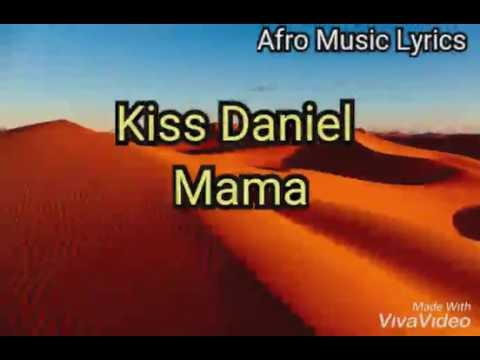 Kiss Daniel - mama (lyrics)