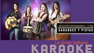 KARAOKE Las Fenix - La Gran Señora PISTA
