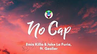 Emis Killa & Jake La Furia - No Cap (Testo /Lyrics) ft. Geolier