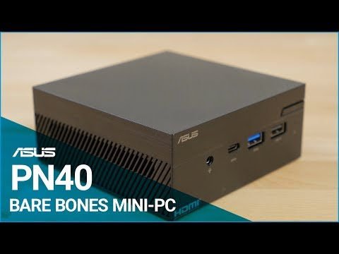 ASUS PN40 Mini PC Overview