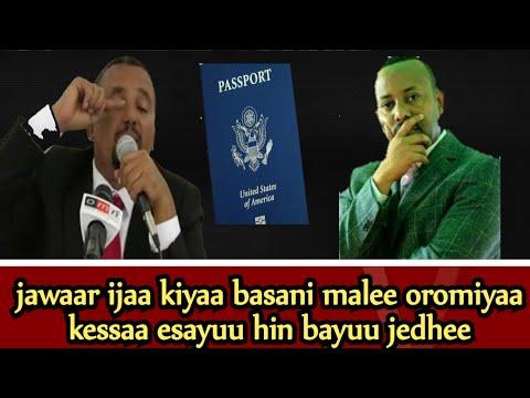 Ijaa Naa Kessaa Basani Malee Oromiyaa Kessaa Hin Bayuu Jedhee Jawarii