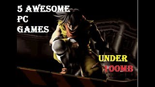 5 Awesome Pc Games Under 100mb | With Working Download Links (highly Compressed) | Need2c.com