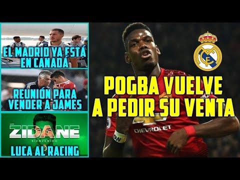 POGBA PRESIONA MÁS AL UNITED   REUNIÓN PARA VENDER A JAMES   LUCA AL RACING   MADRID YA EN CANADÁ