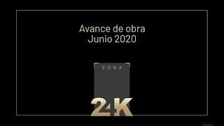 Avance de obra Zona 24K - Junio 2020