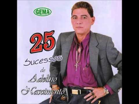 Adelino Nascimento 25 Sucessos
